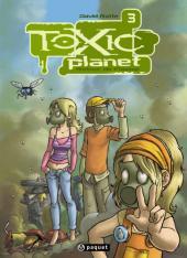 Toxic planet -3- Retour de Flamme