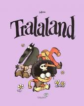 Tralaland - Tome 1