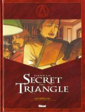 Le triangle secret -HS1- Dans le secret du triangle