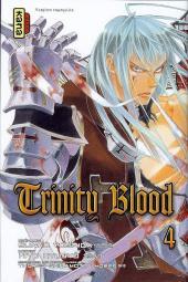 Trinity Blood -4- Tome 4