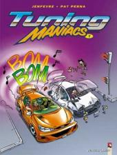 Tuning maniacs -1- Tome 1