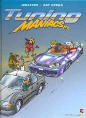 Tuning maniacs -2- Tome 2
