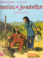 Un conte de l'Estaque -3- Marius et Jeannette