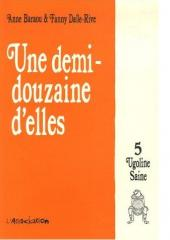 Une demi-douzaine d'elles -5- Ugoline Saine