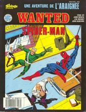 Araignée (Une aventure de l') -30- Wanted Spider-Man