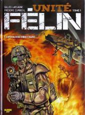 Unité Félin -1- Opération Minotaure