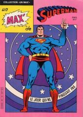 Un max' de... -2- Un max' de Superman - Le jour qui ne finissait pas