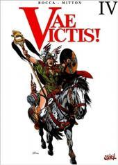 Vae Victis! -INT4- Intégrale Tomes 10-11-12
