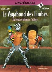 Le vagabond des Limbes (Intégrale) -8- Au bout du chemin, l'abîme