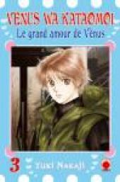 Venus wa kataomoi - Le grand amour de Vénus -3- Tome 3