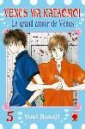 Venus wa kataomoi - Le grand amour de Vénus -5- Tome 5
