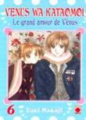 Venus wa kataomoi - Le grand amour de Vénus -6- Tome 6