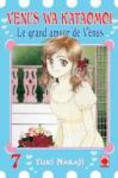 Venus wa kataomoi - Le grand amour de Vénus -7- Tome 7