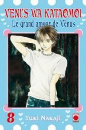 Venus wa kataomoi - Le grand amour de Vénus -8- Tome 8