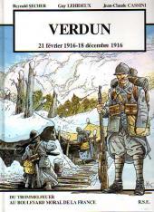 Verdun -1- 21 février 1916 - 18 décembre 1916