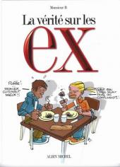 La vérité sur -14- Les ex