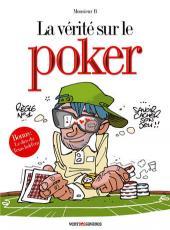 La vérité sur -42- Le poker