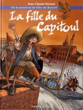 Vie et aventures de Sylve du Bazacle -1- La fille du Capitoul