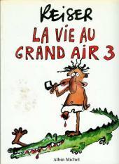 La vie au grand air -3- La vie au grand air 3
