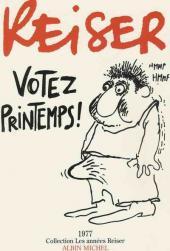 Les années Reiser -4- Votez printemps!