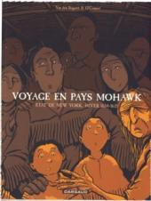 Voyage en Pays Mohawk