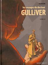 Les voyages du Docteur Gulliver -2- Livre 2