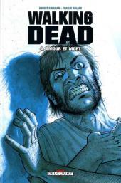 Walking Dead -4- Amour et mort