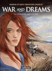 War and dreams -1b- La terre entre les deux caps