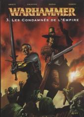 Warhammer -3- Les Condamnés de l'Empire