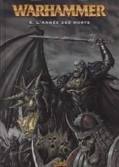 Warhammer -6- L'Armée des morts