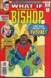 What If? vol.2 (Marvel comics - 1989) --1- Bishop : the traitor