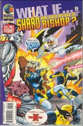 What If? vol.2 (Marvel comics - 1989) -84- What if... Shard had lived instead of bishop ?