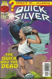 What If? vol.2 (Marvel comics - 1989) -96- Quick-silver : they grow up so wuickly