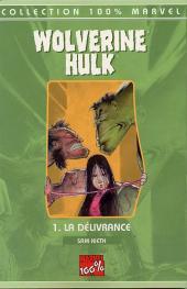 Wolverine - Hulk -1- La délivrance