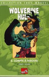 Wolverine - Hulk -2- Compte à rebours