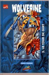 Wolverine (100% Marvel) -3- La tour de guet