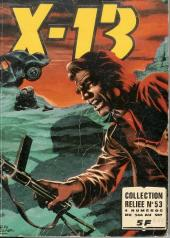 X-13 agent secret -Rec53- Collection reliée N°53 (du n°344 au n°347)