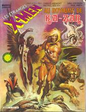 X-Men (Les étranges) -4- Au Royaume de Ka-Zar