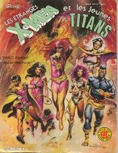 X-Men (Les étranges) -5- Les étranges X-Men et les jeunes Titans