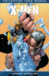 X-Men (100% Marvel) -2a- Opération Tolérance Zéro