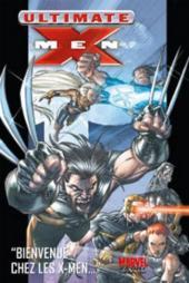 Ultimate X-Men (Marvel Deluxe) -1- Bienvenue chez les X-Men...