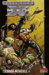 Ultimate X-Men (Marvel Deluxe) -2- Tournée mondiale