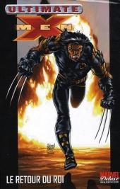 Ultimate X-Men (Marvel Deluxe) -3- Le retour du roi