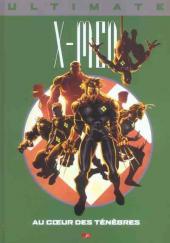 Ultimate X-Men (Prestige) -6- Au cœur des ténèbres