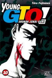 Young GTO - Shonan Junaï Gumi -10- Tome 10