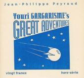 Youri gargarisme's great adventures - Youri Gargarisme's Great Adventures