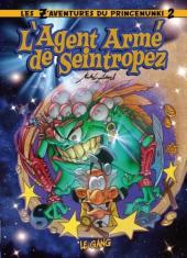 Les z'aventures du prince Nunki -2- L'agent armé de seintropez