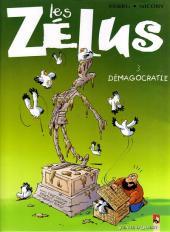 Les zélus -3- Démagocratie