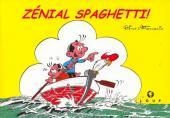 Spaghetti -HS- Zénial Spaghetti !