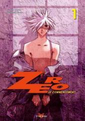 Zéro, le commencement -1- Tome 1